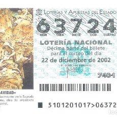 Lotería Nacional: 1 DECIMO LOTERIA SABADO 22 DICIEMBRE 2002 - 101/02 - NAVIDAD - SAGRADA FAMILIA BARCELONA. Lote 191643630