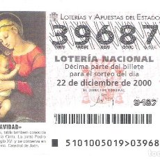 Lotería Nacional: 1 DECIMO LOTERIA DEL SABADO - 22 DICIEMBRE 2000 - 101/00 NAVIDAD - SAGRADA FAMILIA CATEDRAL DE JAEN. Lote 191645313