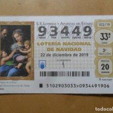 Lotería Nacional: DECIMO - Nº 93449 - 22 DICIEMBRE 2019 - 102/19 - LA VIRGEN DE LA ROSA, RAFAEL - EL PRADO. Lote 191688491