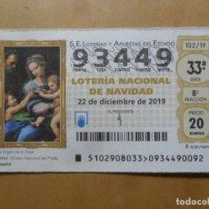 Lotería Nacional: DECIMO - Nº 93449 - 22 DICIEMBRE 2019 - 102/19 - LA VIRGEN DE LA ROSA, RAFAEL - EL PRADO. Lote 191688880