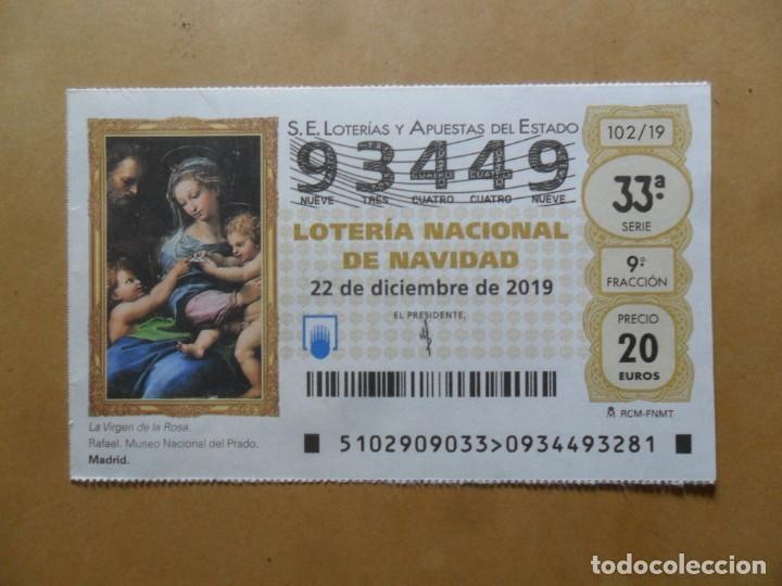 DECIMO - Nº 93449 - 22 DICIEMBRE 2019 - 102/19 - LA VIRGEN DE LA ROSA, RAFAEL - EL PRADO (Coleccionismo - Lotería Nacional)