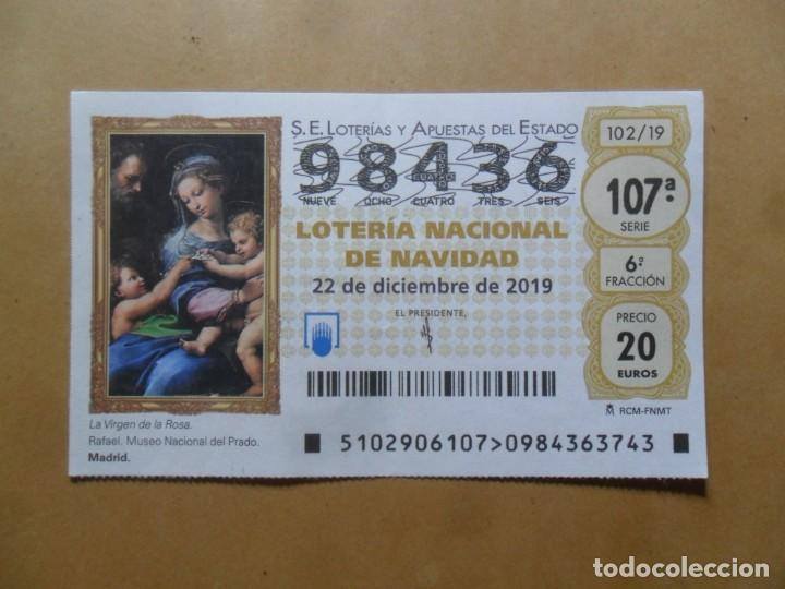 DECIMO - Nº 98436 - 22 DICIEMBRE 2019 - 102/19 - LA VIRGEN DE LA ROSA, RAFAEL - EL PRADO (Coleccionismo - Lotería Nacional)