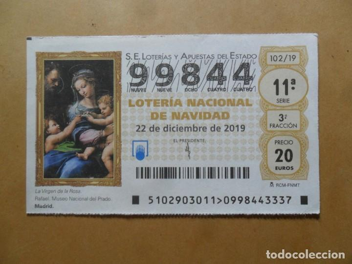 DECIMO - Nº 99844 - 22 DICIEMBRE 2019 - 102/19 - LA VIRGEN DE LA ROSA, RAFAEL - EL PRADO (Coleccionismo - Lotería Nacional)