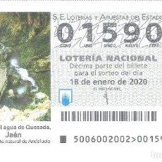 Lotería Nacional: 1 DECIMO LOTERIA SABADO - 18 ENERO 2020 - 6/20 - CUEVA DEL AGUA DE QUESADA ( JAEN ). Lote 191730282