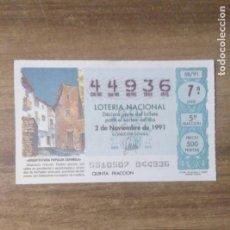 Lotería Nacional: MFF.- LOTERIA NACIONAL.- ARQUITECTURA POPULAR ESPAÑOLA.- ALBARRACIN (TERUEL).- Nº 44936.- 2-11-1991.. Lote 191824000