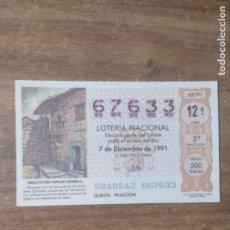 Lotería Nacional: MFF.- LOTERIA NACIONAL.- ARQUITECTURA POPULAR ESPAÑOLA.- MOMBUEY (ZAMORA)- Nº 67633.- 7-12-1991.. Lote 191824423