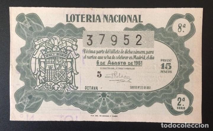 LOTERIA NACIONAL, AÑO 1951 SORTEO 22 (Coleccionismo - Lotería Nacional)