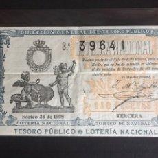 Lotería Nacional: LOTERIA AÑO 1908 SORTEO 34 NAVIDAD. Lote 194306788