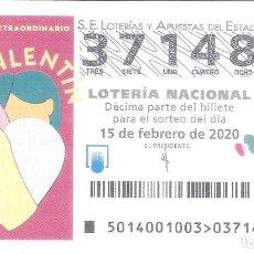 Lotería Nacional: 1 DECIMO LOTERIA SABADO - 15 FEBRERO 2020 - 14/20 - SORTEO ESPECIAL SAN VALENTIN . Lote 194351341