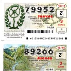 Lotería Nacional: LOTERIA NACIONAL DEL JUEVES - AÑO 2014 - SORTEOS 13 Y 15. Lote 194395240