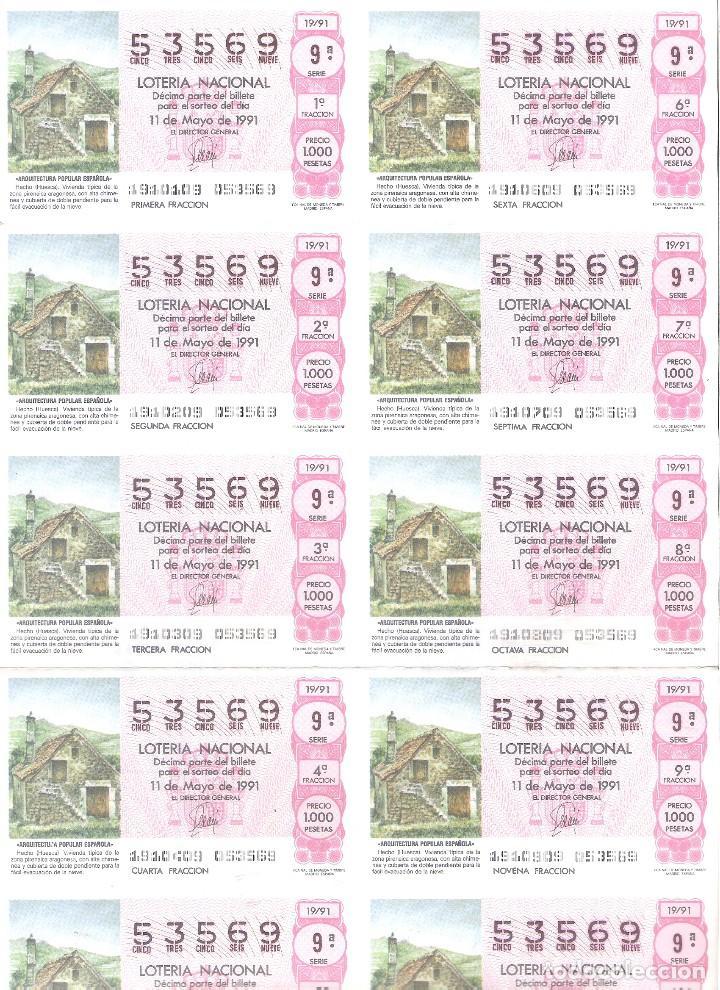 1 BILLETE LOTERIA SABADO - 11 MAYO 1991 - 19/91 - HECHO ( HUESCA ) ARQUITECTURA ESPAÑOLA (Coleccionismo - Lotería Nacional)