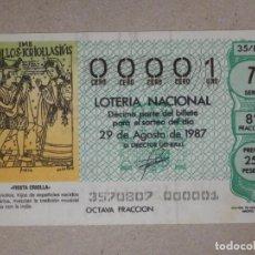 Lotería Nacional: LOTERÍA NACIONAL - DÉCIMO NÚMEROS BAJOS - 00001 - SORTEO 35/87 DEL 29 DE AGOSTO DE 1987. Lote 194539755