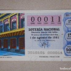 Lotería Nacional: LOTERÍA NACIONAL - DÉCIMO NÚMEROS BAJOS - 00011 - SORTEO 30/81 DEL 1 DE AGOSTO DE 1981. Lote 194539880