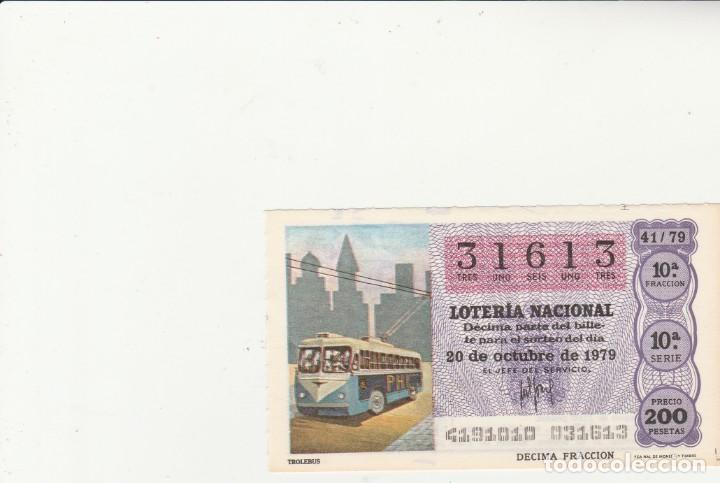 LOTERIA NACIONAL 1979 SORTEO Nº 41 SERIE 10ª NUMERO CAPICUA 31613 (Coleccionismo - Lotería Nacional)
