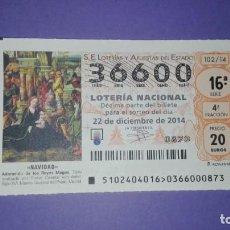 Lotería Nacional: DECIMO DE LOTERIA 36600. Lote 194644972