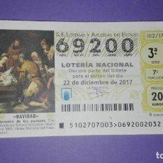 Lotería Nacional: DECIMO DE LOTERIA 69200. Lote 194645473