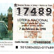 Lotería Nacional: LOT. NACIONAL - AÑO 1998 - SORTEO 12 - RECINTO DE FIRA DE BARCELONA. Lote 194740930