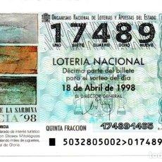Lotería Nacional: LOT. NACIONAL - AÑO 1998 - SORTEO 32 - ENTIERRO DE LA SARDINA MURCIA 98 -. Lote 194741008