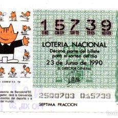 Lotería Nacional: LOTERÍA NACIONAL - AÑO 1990 - SORTEO Nº 25 - COBI, LA MASCOTA DE BARCELONA 92. Lote 194741553