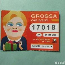 Lotería Nacional: DECIMO DE LOTERIA DE LA GROSA DEL 31 DE DICIEMBRE DE 2.017. Lote 194898781