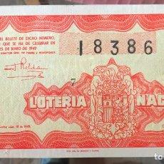 Lotería Nacional: LOTERIA NACIONAL SORTEO 18 DE 1949. Lote 194969372