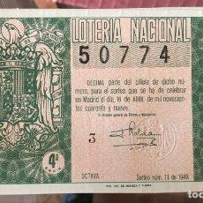 Lotería Nacional: LOTERIA NACIONAL SORTEO 11 DE 1949. Lote 194969626
