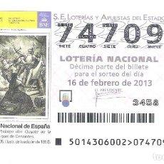 Lotería Nacional: 1 DECIMO LOTERIA DEL SABADO - 16 FEBRERO 2013 - 14/13 DON QUIJOTE DE LA MANCHA ( BIBLIOTECA NACIONAL. Lote 195150827