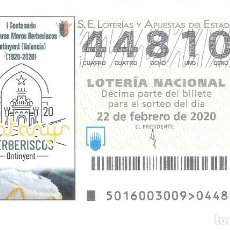 Lotería Nacional: 1 DECIMO LOTERIA SABADO - 22 FEBRERO 2020 - 16/20 - ONTINYENT ( VALENCIA ) CENTENARIO BERBERISCOS. Lote 195151166