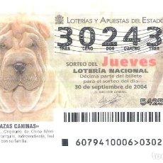 Lotería Nacional: 1 DECIMO LOTERIA JUEVES - 30 SEPTIEMBRE 2004 - 79/04 - PERROS RAZAS CANINAS ( PERRO SHAR PEI ). Lote 195153017
