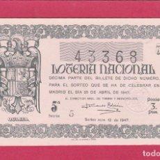 Lotería Nacional: LOTERIA NACIONAL SORTEO 12 1947. Lote 195495977