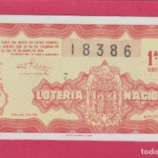 Lotería Nacional: LOTERIA NACIONAL SORTEO 19 1949. Lote 195496315