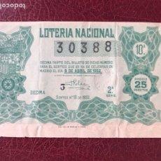 Lotería Nacional: LOTERIA AÑO 1952 SORTEO 10. Lote 195531305
