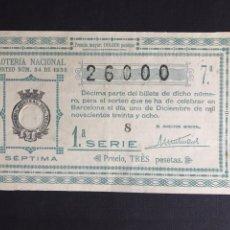 Lotería Nacional: LOTERIA AÑO 1938 SORTEO 34. Lote 196306191