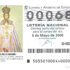 Lotteria Nationale Spagnola: 1 DECIMO LOTERIA DEL SABADO - 6 MAYO 2000 - 35/00 - NTRA SRA DE BELEN PATRONA DE ALMANSA ( ALBACETE. Lote 196455466