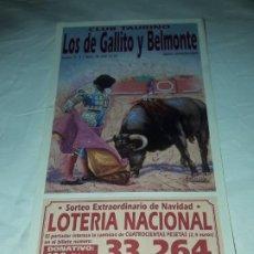 Lotería Nacional: LOTERÍA NACIONAL CLUB TAURINO SORTEO EXTRAORDINARIO DE NAVIDAD AÑO 2001. Lote 197434838