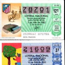 Lotería Nacional: LOTERIA NACIONAL - AÑO 1982 - SORTEOS 25 Y 26 - ESTADIO VICENTE CALDERÓN Y CARTEL MUNDIAL DE ESPAÑA . Lote 197867108