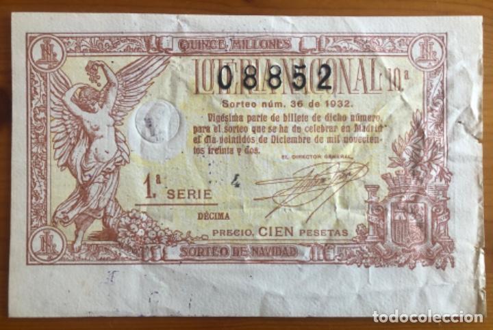 LOTERIA- SORTEO NAVIDAD AÑO 1932 (Coleccionismo - Lotería Nacional)