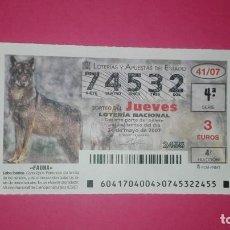Lotería Nacional: DECIMO DE LOTERIA DE LOS JUEVES SORTEO 41 AÑO 2007. Lote 200063141