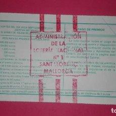 Lotería Nacional: DECIMO DE LOTERIA DE SANT LLORENÇ (PALMA DE MALLORCA) ADMINISTRACION Nº1. Lote 200068233