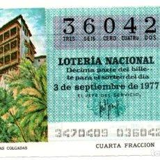 Lotería Nacional: LOTERÍA NACIONAL - AÑO 1977 - SORTEO 34/77 - CUENCA. LAS CASAS COLGADAS -. Lote 201272430