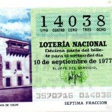 Lotería Nacional: LOTERÍA NACIONAL - AÑO 1977 - SORTEO 35/77 - GRAN CANARIA. LA CASA DE COLÓN -. Lote 201272457