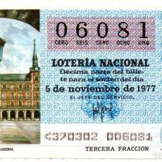 Lotería Nacional: LOTERÍA NACIONAL - AÑO 1977 - SORTEO 43/77 - MADRID. CASA DE LA PANADERÍA -. Lote 201272758