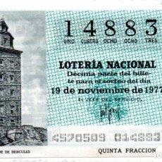 Lotería Nacional: LOTERÍA NACIONAL - AÑO 1977 - SORTEO 45/77 - LA CORUÑA. LA TORRE DE HÉRCULES -. Lote 201272798