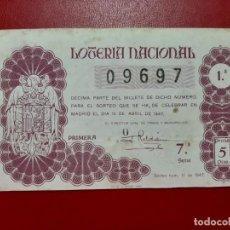 Lotteria Nationale Spagnola: DECIMO LOTERIA AÑO 1947 EL DE LA FOTO. Lote 201668567