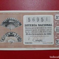 Lotería Nacional: DECIMO LOTERIA AÑO 1961 EL DE LA FOTO. Lote 201672521