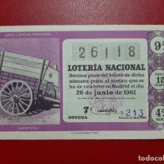 Lotería Nacional: DECIMO LOTERIA AÑO 1961 EL DE LA FOTO. Lote 201672671