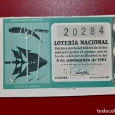 Lotería Nacional: DECIMO LOTERIA AÑO 1961 EL DE LA FOTO. Lote 201672758
