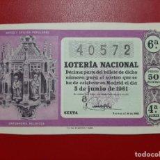 Lotería Nacional: DECIMO LOTERIA AÑO 1961 EL DE LA FOTO. Lote 201672993