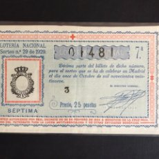 Lotaria Nacional: LOTERIA AÑO 1929 SORTEO 29 CRUZ ROJA. Lote 202659428