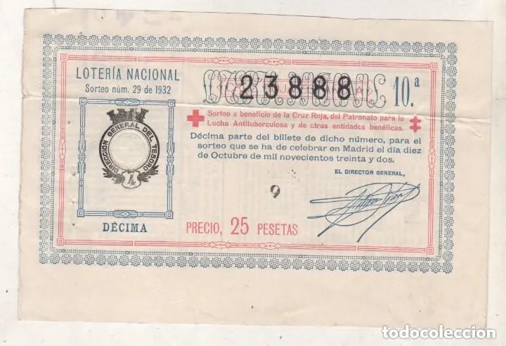 LOTERÍA NACIONAL SORTEO 29 DE 1932 CRUZ ROJA (Coleccionismo - Lotería Nacional)